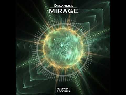 Dreamline- Mirage (Original Mix)