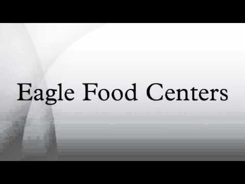 Eagle Food Centers