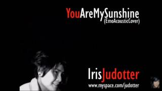 You Are My Sunshine - Iris Judotter