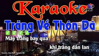 Karaoke Nhạc Sống Trăng Về Thôn Dã