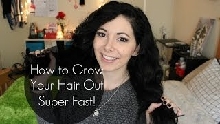 How to Grow Out Your Hair...Super Fast!