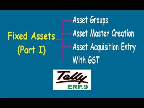 Fixed Asset Purchase Entry with GST in Tally ERP.9 || About Fixed Assets