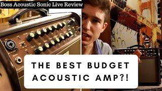 Boss Acoustic Singer Live Review - September 2019 (BEST 60W Amp on the Market)