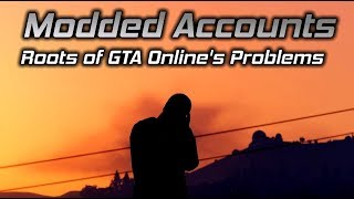 Modded Accounts and the Roots of GTA Online