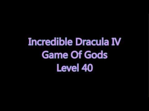 Incredible Dracula 4 - Game Of Gods Level 40 |