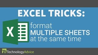 Excel Tricks - Format Multiple Sheets at the Same Time