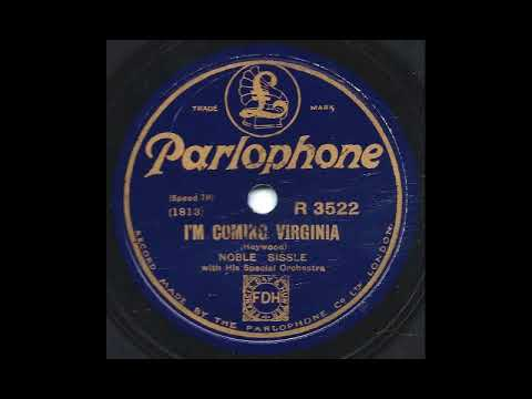 I'm Coming Virginia - Noble Sissle with his Special Orchestra