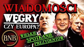 Orban UJAWNIŁ Tajny Plan! KOMPLETNIE Odmieni Unię, Historyczne Spotkanie Duda Trump | WIADOMOŚCI