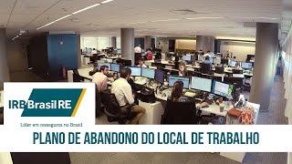 IRB BRASIL RE - SIMULADO DE EVACUAÇÃO EM CASOS DE EMERGÊNCIA - INSTITUCIONAL