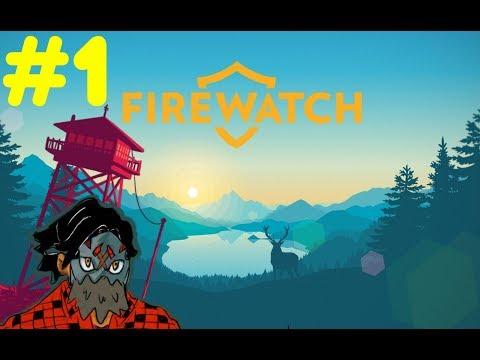 FireWatch Walkthrough|Let's Play FireWatch Part 1-Now my watch begins