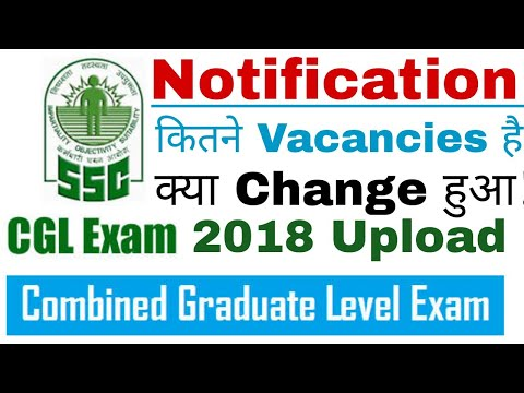 SSC CGL 2018 Recruitment Notification Upload | Age, & Complete Eligibility Criteria |Total Vacancies