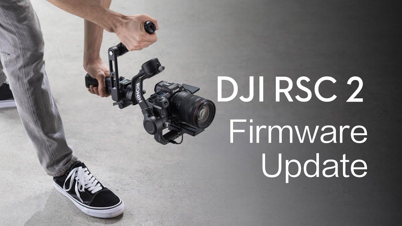 DJI RSC 2 | How to Update the Firmware