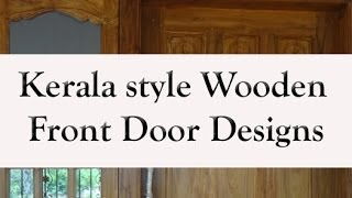 Kerala Style Wooden Front Door Designs