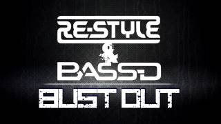 Re-Style & Bass-D - Bust Out