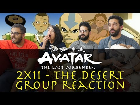 Avatar: The Last Airbender - 2x11 The Desert - Group Reaction