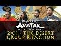 Avatar The Last Airbender 2x11 The Desert Group Reaction