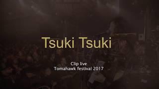 Hop Hop Hop Crew - Tsuki Tsuki - Live Tomahawk Fest 2017