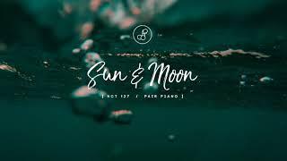 Nct 127 (엔시티 127) - sun & moon piano cover 피아노 커버