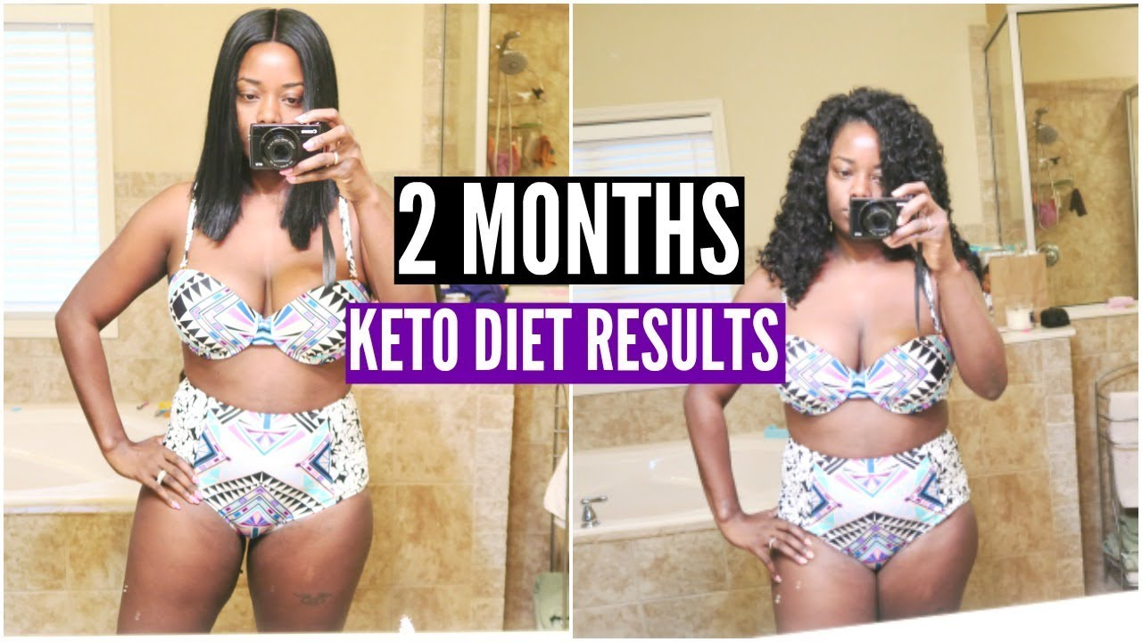 2 Months Keto Diet Weight Loss Results Keto Tips Youtube