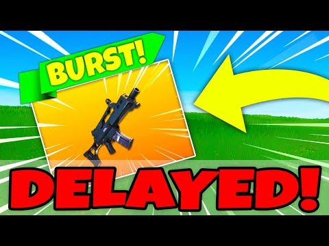 Fortnite Update DELAYED V4.2! NEW Burst Assault Rifle COMING To Fortnite!