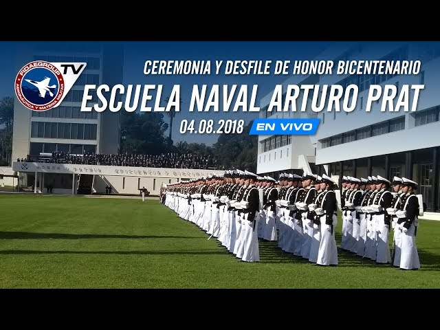 [EN VIVO 4G] Ceremonia y desfile Bicentenario De Escuela Naval Arturo Prat, 4 de agosto 2018