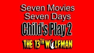 Seven Movies Seven Days: Child