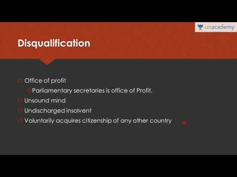 Unacademy Polity lecture for IAS: State legislature: Qualification and Disqualification of members