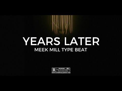 "Meek Mill type beat ""Years Later""  ||  Free Type Beat 2021"