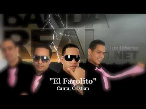 Banda Real Music - El Farolito