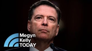 Former Attorney: James Comey Criticism Of President Trump Is 'Extraordinary,' | Megyn Kelly TODAY