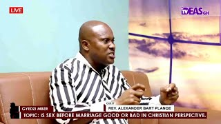 IS SEX BEFORE MARRIAGE GOOD OR BAD IN CHRISTIAN PERSPECTIVE