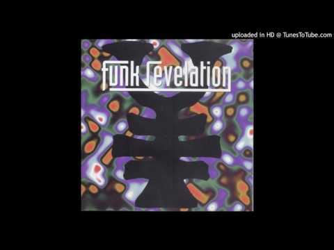 The Funk Revelation - 2 Be Free