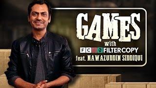 FilterCopy | Games With FC Ft. Nawazuddin Siddiqui | Raees