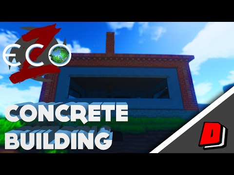 ECO Co-op GangZ Gameplay - CONCRETE BUILDING!!