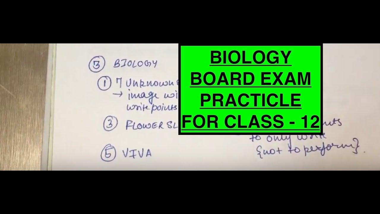 BIOLOGY BOARD PRACTICAL CLASS 12 { PART - 1 }