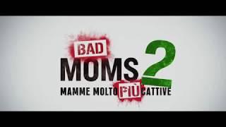 Bad Moms 2 - Mamme molto più cattive | Spot 30A