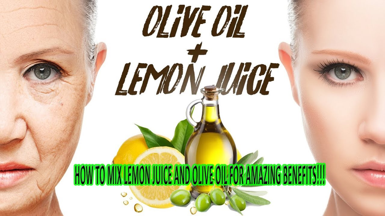 how to mix lemon juice and olive oil for amazing benefits!!!