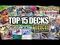 TOP 15 DECKS 2018 (w/ Decklists) - SUM-DRM - Pokemon TCG - BEST DECKS