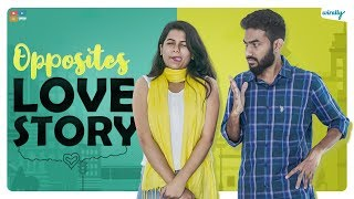 Opposites Love Story || Wirally Originals || Tamada Media