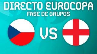 🔴 DIRECTO EUROCOPA 2021: REPÚBLICA CHECA VS INGLATERRA