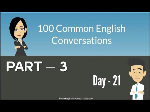 100 Common English Conversations - (PART - 03) -  Day  21 - 30