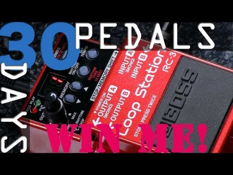 Boss RC-3 Loop Station- 30 Days, 30 Pedals - WIN!