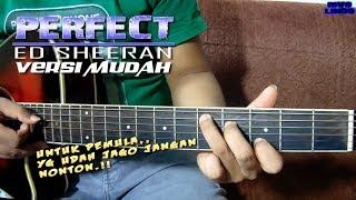 BELAJAR CARA PETIKAN DAN CHORD GITAR MUDAH (PERFECT - ED SHEERAN)