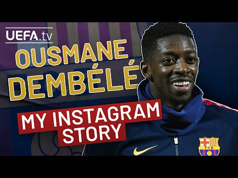OUSMANE DEMBÉLÉ: My Instagram Story
