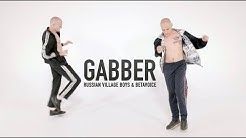 Russian Village Boys & Betavoice - GABBER (Official Music Video)