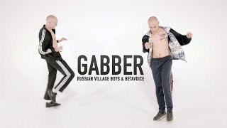 Смотреть клип Russian Village Boys & Betavoice - Gabber