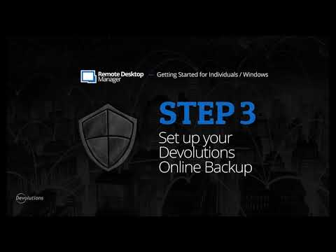 Step 3: Devolutions Online Backup - Getting Started with Remote Desktop Manager for Individuals