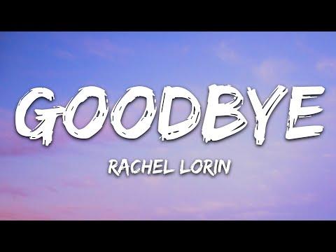 Rachel Lorin - Goodbye 7clouds Release