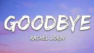 Download @Rachel Lorin - Goodbye (Lyrics) [7clouds Release]