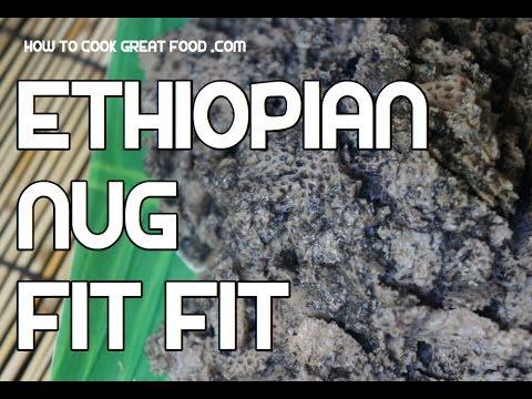 Ethiopian Nug Fitfit Recipe Amharic Niger Injera Enjera Noog Video Cool Taga Nug Youtube